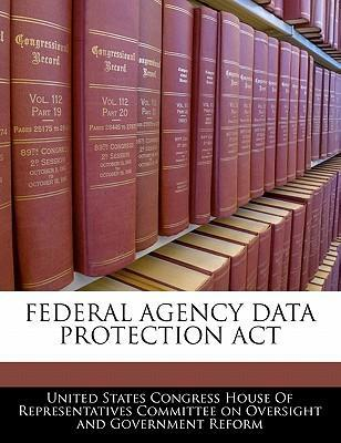 Federal Agency Data Protection ACT