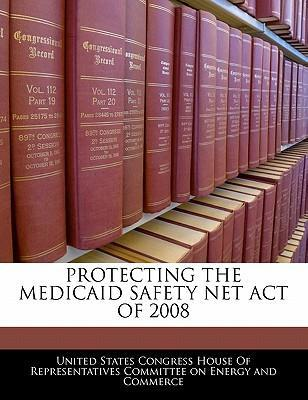 Protecting the Medicaid Safety Net Act of 2008