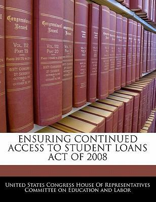 Ensuring Continued Access to Student Loans Act of 2008