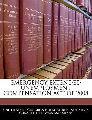 Emergency Extended Unemployment Compensation Act of 2008