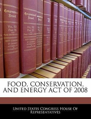 Food, Conservation, and Energy Act of 2008