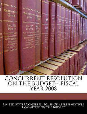 Concurrent Resolution on the Budget-- Fiscal Year 2008