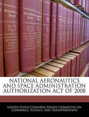 National Aeronautics and Space Administration Authorization Act of 2008