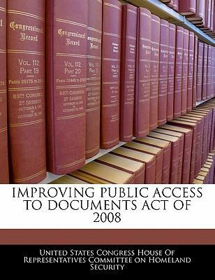 Improving Public Access to Documents Act of 2008