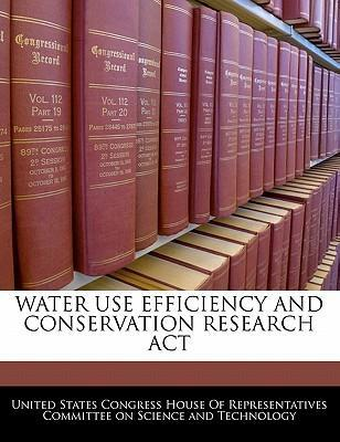 Water Use Efficiency and Conservation Research ACT
