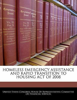 Homeless Emergency Assistance and Rapid Transition to Housing Act of 2008