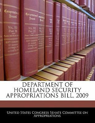 Department of Homeland Security Appropriations Bill, 2009