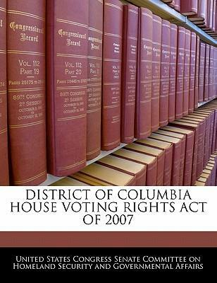 District of Columbia House Voting Rights Act of 2007