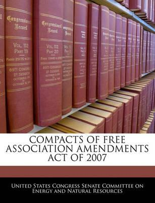 Compacts of Free Association Amendments Act of 2007