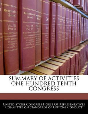 Summary of Activities One Hundred Tenth Congress