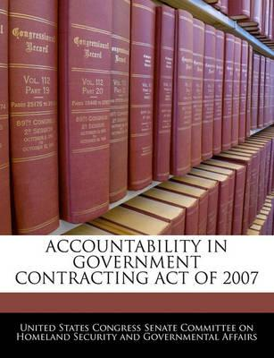 Accountability in Government Contracting Act of 2007