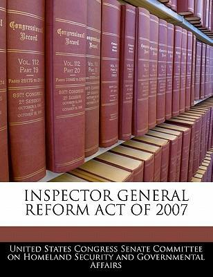 Inspector General Reform Act of 2007
