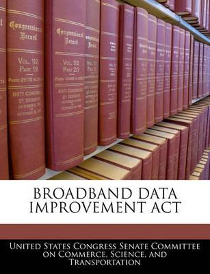 Broadband Data Improvement ACT