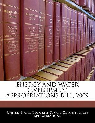 Energy and Water Development Appropriations Bill, 2009