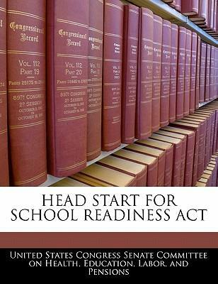 Head Start for School Readiness ACT