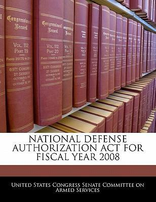 National Defense Authorization ACT for Fiscal Year 2008