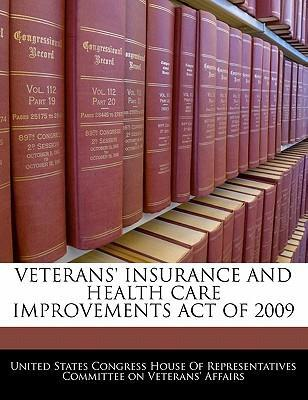 Veterans' Insurance and Health Care Improvements Act of 2009