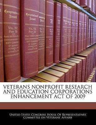 Veterans Nonprofit Research and Education Corporations Enhancement Act of 2009