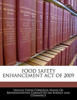 Food Safety Enhancement Act of 2009