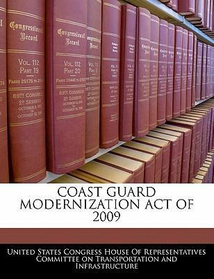 Coast Guard Modernization Act of 2009
