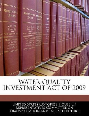 Water Quality Investment Act of 2009