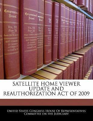 Satellite Home Viewer Update and Reauthorization Act of 2009