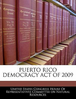 Puerto Rico Democracy Act of 2009