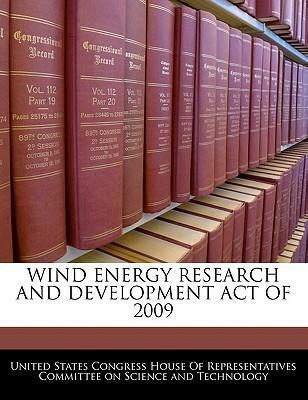 Wind Energy Research and Development Act of 2009