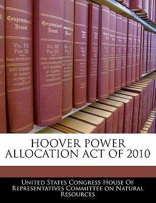 Hoover Power Allocation Act of 2010