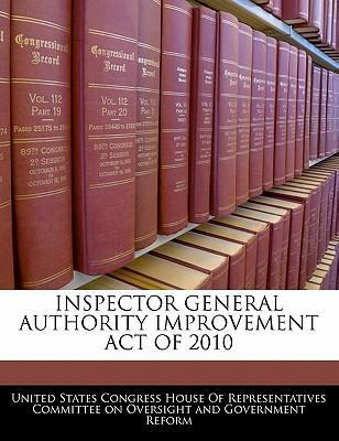 Inspector General Authority Improvement Act of 2010