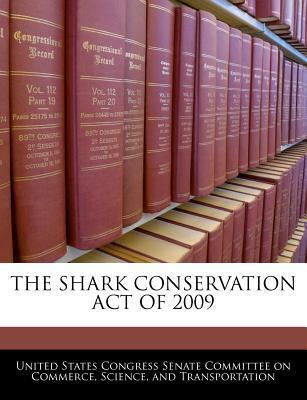 The Shark Conservation Act of 2009