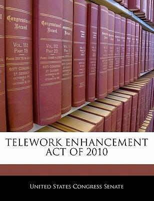 Telework Enhancement Act of 2010