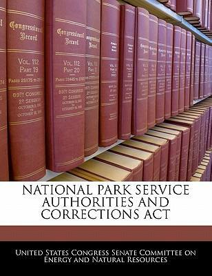 National Park Service Authorities and Corrections ACT