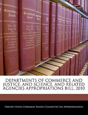 Departments of Commerce and Justice, and Science, and Related Agencies Appropriations Bill, 2010