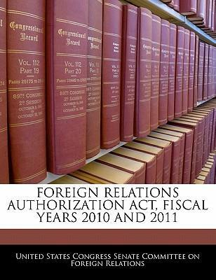 Foreign Relations Authorization ACT, Fiscal Years 2010 and 2011