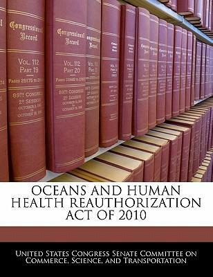 Oceans and Human Health Reauthorization Act of 2010