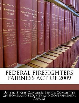 Federal Firefighters Fairness Act of 2009