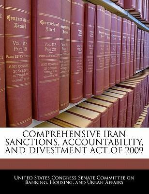 Comprehensive Iran Sanctions, Accountability, and Divestment Act of 2009