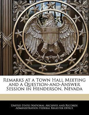 Remarks at a Town Hall Meeting and a Question-And-Answer Session in Henderson, Nevada