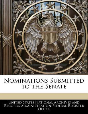 Nominations Submitted to the Senate