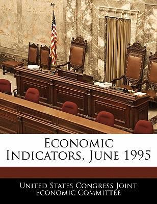 Economic Indicators, June 1995