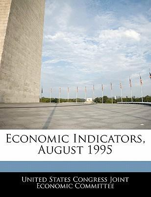 Economic Indicators, August 1995