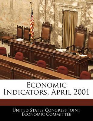 Economic Indicators, April 2001