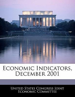 Economic Indicators, December 2001