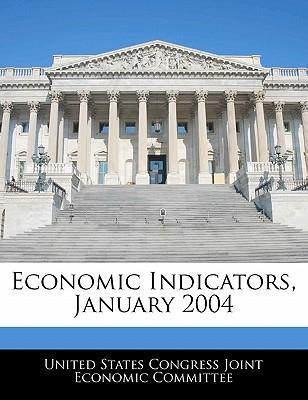 Economic Indicators, January 2004