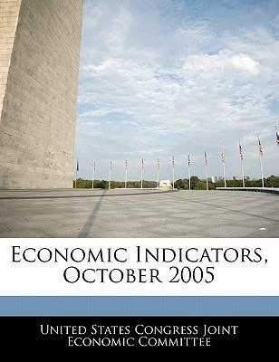 Economic Indicators, October 2005