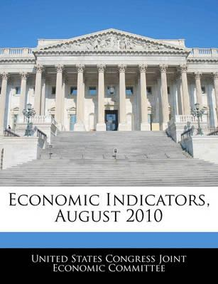 Economic Indicators, August 2010