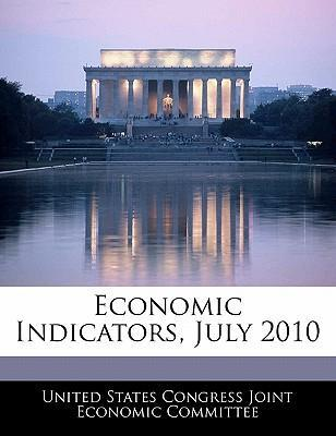 Economic Indicators, July 2010