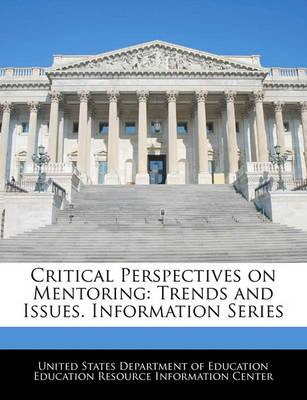 Critical Perspectives on Mentoring