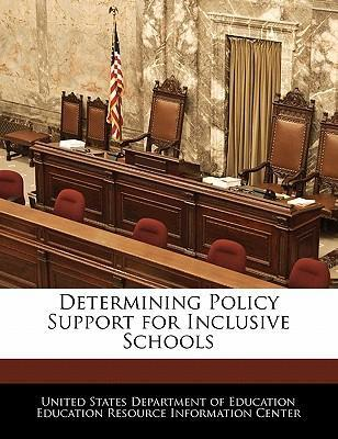 Determining Policy Support for Inclusive Schools